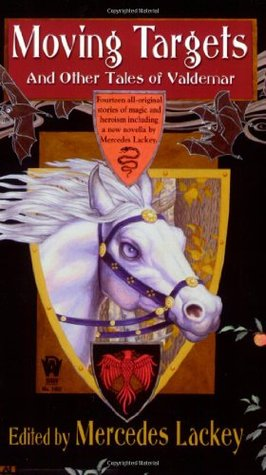 Book Review: Moving Targets and Other Tales of Valdemar by Mercedes Lackey