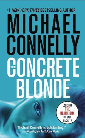 The Concrete Blonde (Harry Bosch) - Michael Connelly