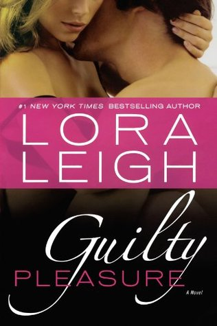 Book Review: Lora Leigh's Guilty Pleasure