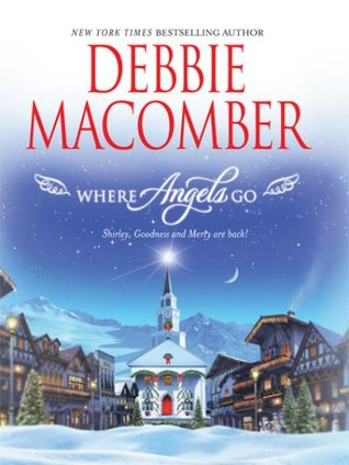 Where Angels Go (Angels Everywhere, #6)