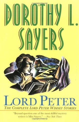Lord Peter (Lord Peter Wimsey Mysteries)