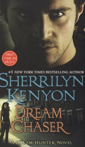 Dream Chaser (Dark-Hunter #13, Dream-Hunter #3)