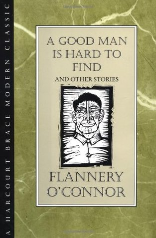 "analytical essays on a good man is hard to find In comparing and contrasting flannery o'connor's ""a good man is hard to find"" and oates friend english literature essay this essay has been submitted."