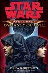 Dynasty of Evil (Star Wars: Darth Bane, #3)
