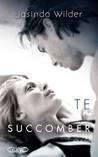 Te succomber (Falling, #1)