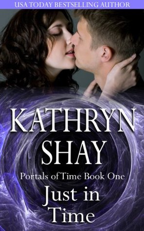 Just In Time (Portals of Time, #1)