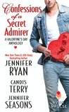 Confessions of a Secret Admirer by Jennifer Ryan