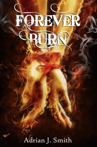 Forever Burn  by  Adrian J. Smith