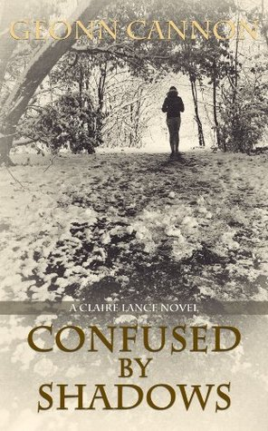 Confused by Shadows (Claire Lance, #3)
