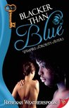 Blacker Than Blue (Vampire Sorority Sisters, #2)