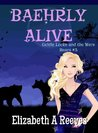 Baehrly Alive (Goldie Locke and the Were Bears, #3)