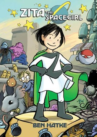 Zita the Spacegirl (Zita the Spacegirl, #1)