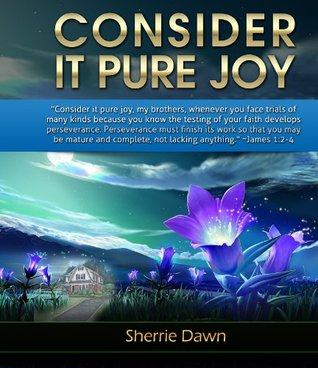 Consider It Pure Joy (Heart of America Series)