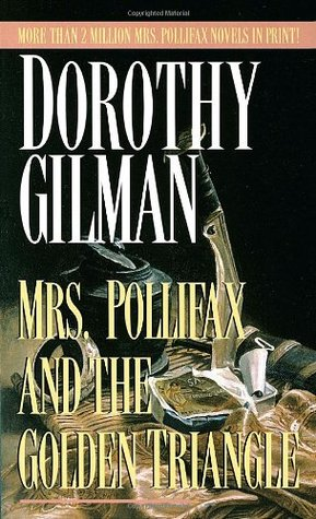 Mrs. Pollifax and the Golden Triangle (Mrs. Pollifax, Book 8)