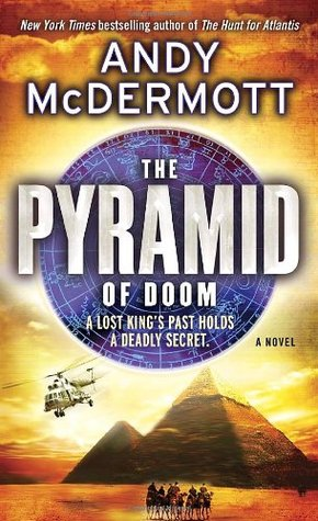 The Pyramid Of Doom (2010) by Andy McDermott