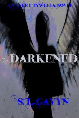 Darkened: An Avery Tywella Novel (Avery Tywella Series)