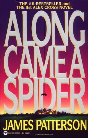 Book Review: James Patterson's Along Came a Spider