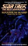 Maximum Warp: Book 1 (Star Trek: The Next Generation, #62)