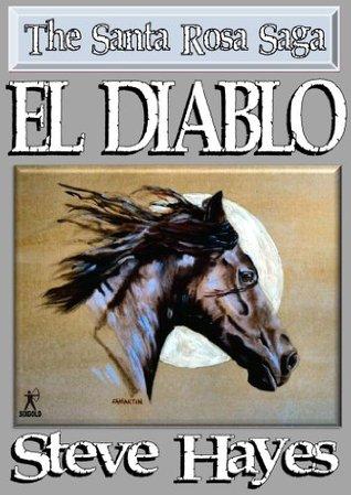 El Diablo (The Santa Rosa Saga)  by  Steve Hayes