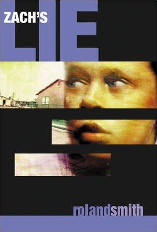 Zach's Lie (Zach's Lie, #1)