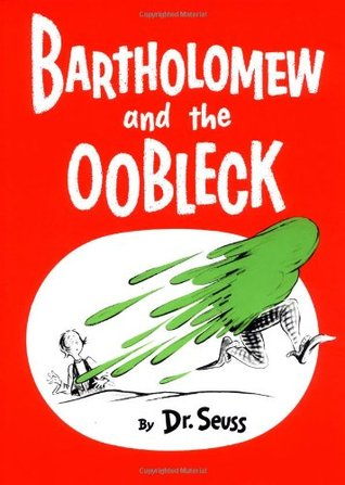 Book Review: Dr. Seuss' Bartholomew and the Oobleck