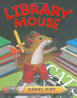 Library Mouse (Library Mouse #1)
