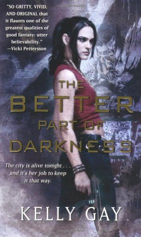 Book Review: Kelly Gay's Better Part of Darkness