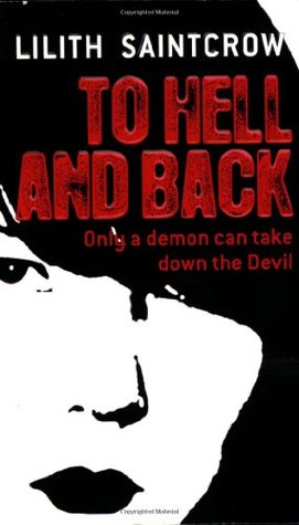 Book Review: Lilith Saintcrow's To Hell and Back