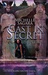 Cast In Secret (Chronicles of Elantra #3)