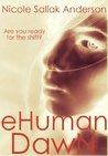 EHuman Dawn