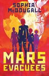 Mars Evacuees (Mars Evacuees #1)