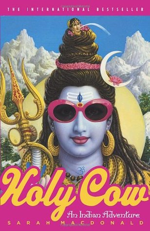 Holy Cow: An Indian Adventure (Paperback)