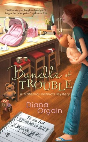 Book Review: Diana Orgain's Bundle of Trouble