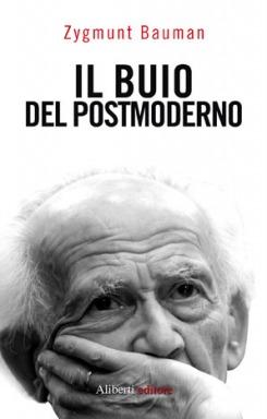 Il buio del postmoderno  by  Zygmunt Bauman