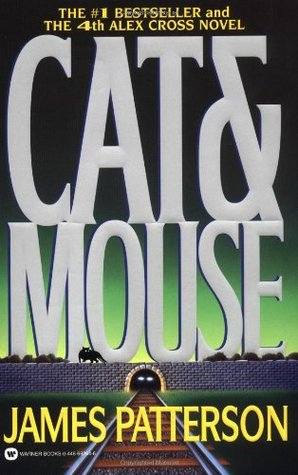 Cat & Mouse (Alex Cross #4)