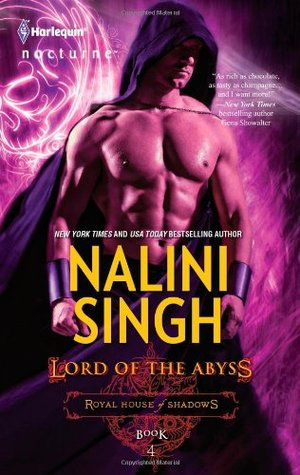 Lord of the Abyss (Royal House of Shadows #4)  by  Nalini Singh