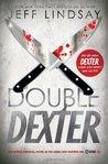 Double Dexter (Dexter, #6)