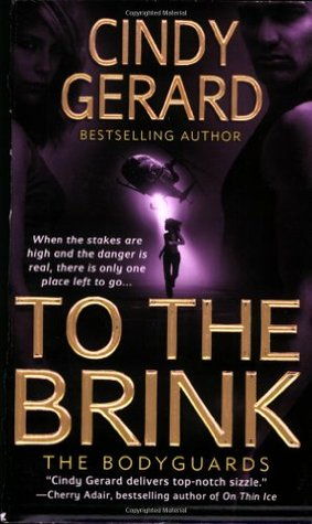 Book Review: Cindy Gerard's To the Brink