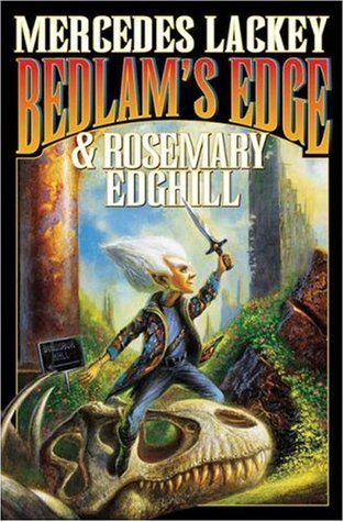 Book Review: Mercedes Lackey & Rosemary Edghill's Bedlam's Edge