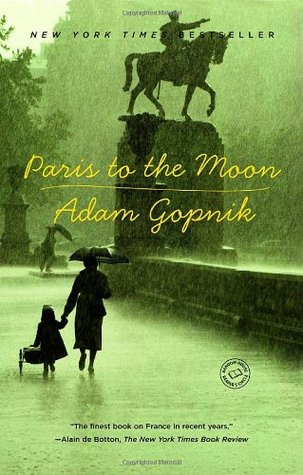 Paris to the Moon (Paperback)