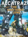 Alcatraz Versus the Shattered Lens (Alcatraz, #4)
