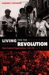 Living for the Revolution: Black Feminist Organizations, 1968-1980