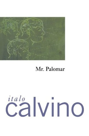 an analysis of the theme of overanalysis in mr palomar by italo calvino Pasolini vs calvino, one more time: critique of the postmodern society of spectacle and consumerism is clearly embedded in the texts of invisible cities and mr palomar italo calvino, non darò più fiato alle trombe (paese sera.