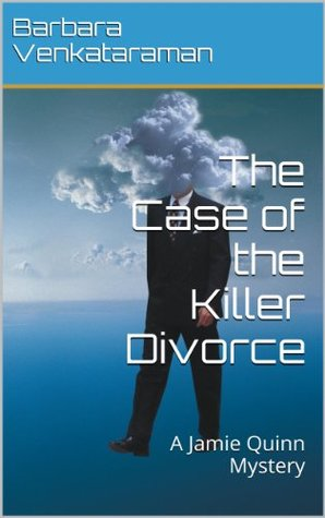 The Case of the Killer Divorce (A Jamie Quinn Mystery, #2)