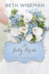 A July Bride (A Year of Weddings, #8)