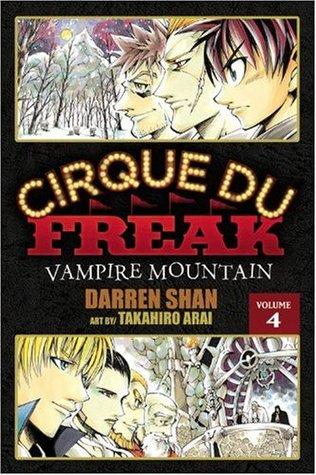 Cirque Du Freak: Vampire Mountain, Vol. 4 (Cirque Du Freak: The Manga, #4)