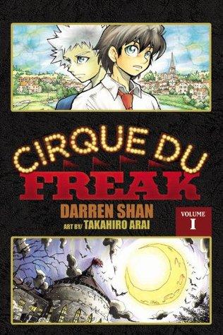 Cirque Du Freak, Vol. 1 (Cirque Du Freak: The Manga, #1)