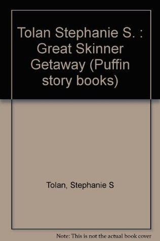 The Great Skinner Getaway (The Great Skinner Family, #3)  by  Stephanie S. Tolan