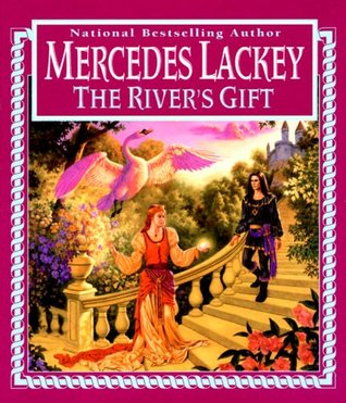 "Book Review: Mercedes Lackey's ""The River's Gift"""
