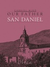 Our Father San Daniel